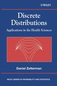 Discrete Distributions: Applications in the Health Sciences (0470868880) cover image