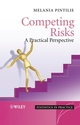 Competing Risks: A Practical Perspective (0470870680) cover image