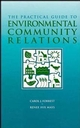 The Practical Guide to Environmental Community Relations (0471163880) cover image
