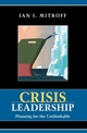 Crisis Leadership: Planning for the Unthinkable (0471229180) cover image