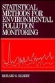 Statistical Methods for Environmental Pollution Monitoring (0471288780) cover image