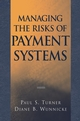 Managing the Risks of Payment Systems (0471328480) cover image