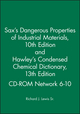 Sax's Dangerous Properties of Industrial MaterialsTenth Edition and Hawley's Condensed Chemical Dictionary Thirteenth Edition CD-ROM Network 6-10 (0471379980) cover image