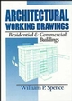 Architectural Working Drawings: Residential and Commercial Buildings (0471574880) cover image