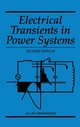 Electrical Transients in Power Systems, 2nd Edition (0471620580) cover image