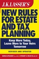J.K. Lasser's New Rules for Estate and Tax Planning, Revised and Updated (0471731080) cover image
