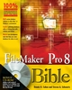 FileMaker Pro 8 Bible (0471777080) cover image