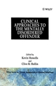 Clinical Approaches to the Mentally Disordered Offender (0471939080) cover image