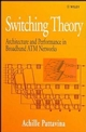 Switching Theory: Architectures and Performance in Broadband ATM Networks (0471963380) cover image
