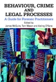 Behaviour, Crime and Legal Processes: A Guide for Forensic Practitioners (0471998680) cover image