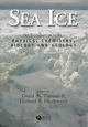 Sea Ice: An Introduction to its Physics, Chemistry, Biology and Geology (0632058080) cover image