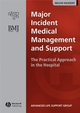 Major Incident Medical Management and Support: The Practical Approach in the Hospital (0727918680) cover image