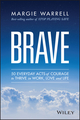 Brave: 50 Everyday Acts of Courage to Thrive in Work, Love and Life (0730319180) cover image