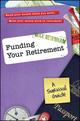 Funding Your Retirement: A Survival Guide (0730375080) cover image