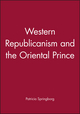 Western Republicanism and the Oriental Prince (0745604080) cover image