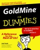 GoldMine For Dummies (0764506080) cover image