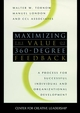 Maximizing the Value of 360-degree Feedback: A Process for Successful Individual and Organizational Development (0787909580) cover image