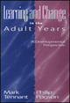 Learning and Change in the Adult Years: A Developmental Perspective (0787964980) cover image
