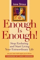 Enough is Enough!: Stop Enduring and Start Living Your Extraordinary Life (0787979880) cover image