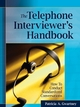 The Telephone Interviewer's Handbook: How to Conduct Standardized Conversations (0787986380) cover image