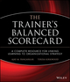The Trainer's Balanced Scorecard: A Complete Resource for Linking Learning to Organizational Strategy  (0787996580) cover image