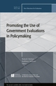 Promoting the Use of Government Evaluations in Policymaking: New Directions for Evaluation, Number 112 (0787997080) cover image