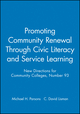 Promoting Community Renewal Through Civic Literacy and Service Learning: New Directions for Community Colleges, Number 93 (0787998680) cover image
