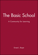 The Basic School: A Community for Learning (0931050480) cover image