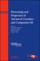 Processing and Properties of Advanced Ceramics and Composites III: Ceramic Transactions, Volume 225 (1118059980) cover image