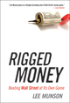 Rigged Money: Beating Wall Street at Its Own Game (1118099680) cover image