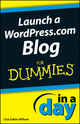 Launch a WordPress.com Blog In A Day For Dummies (1118379780) cover image