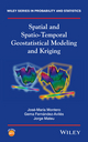 Spatial and Spatio-Temporal Geostatistical Modeling and Kriging (1118413180) cover image