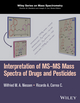 Interpretation of MS-MS Mass Spectra of Drugs and Pesticides (1118500180) cover image