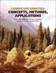 Landscape Genetics: Concepts, Methods, Applications (1118525280) cover image