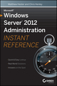 Microsoft Windows Server 2012 Administration Instant Reference (1118561880) cover image