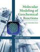 Molecular Modeling of Geochemical Reactions: An Introduction (1118845080) cover image