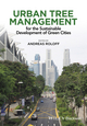 Urban Tree Management: For the Sustainable Development of Green Cities (1118954580) cover image