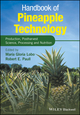 Handbook of Pineapple Technology: Postharvest Science, Processing and Nutrition (1118967380) cover image