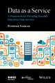 Data as a Service: A Framework for Providing Reusable Enterprise Data Services (1119046580) cover image