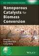 Nanoporous Catalysts for Biomass Conversion (1119128080) cover image