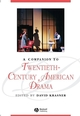 A Companion to Twentieth-Century American Drama (1405110880) cover image