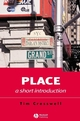 Place: A Short Introduction (1444326880) cover image