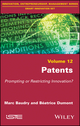 Patents: Prompting or Restricting Innovation? (1786301180) cover image
