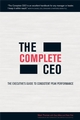The Complete CEO: The Executive's Guide to Consistent Peak Performance (1841127280) cover image