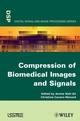 Compression of Biomedical Images and Signals (1848210280) cover image