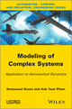 Modeling of Complex Systems: Application to Aeronautical Dynamics (1848214480) cover image