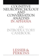 Cognitive Neuropsychology and and Conversion Analysis in Aphasia - An Introductory Casebook (1861560680) cover image