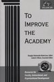 To Improve the Academy: Resources for Faculty, Instructional, and Organizational Development, Volume 25