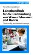 Laborhandbuch für die Untersuchung von Wasser, Abwasser und Boden, 3rd Completely Revised Edition (3527288880) cover image