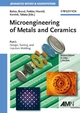 Microengineering of Metals and Ceramics: Part I: Design, Tooling, and Injection Molding, Volume 3 (3527312080) cover image